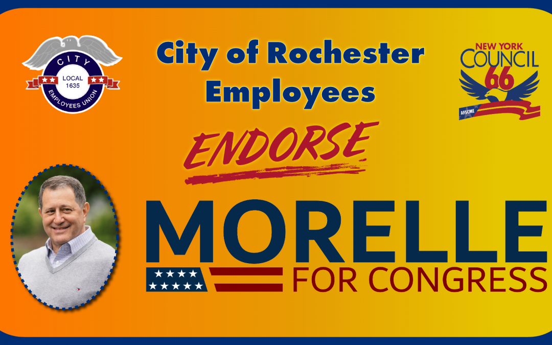 City Public Employee Coalition Endorses Joe Morelle for Congress
