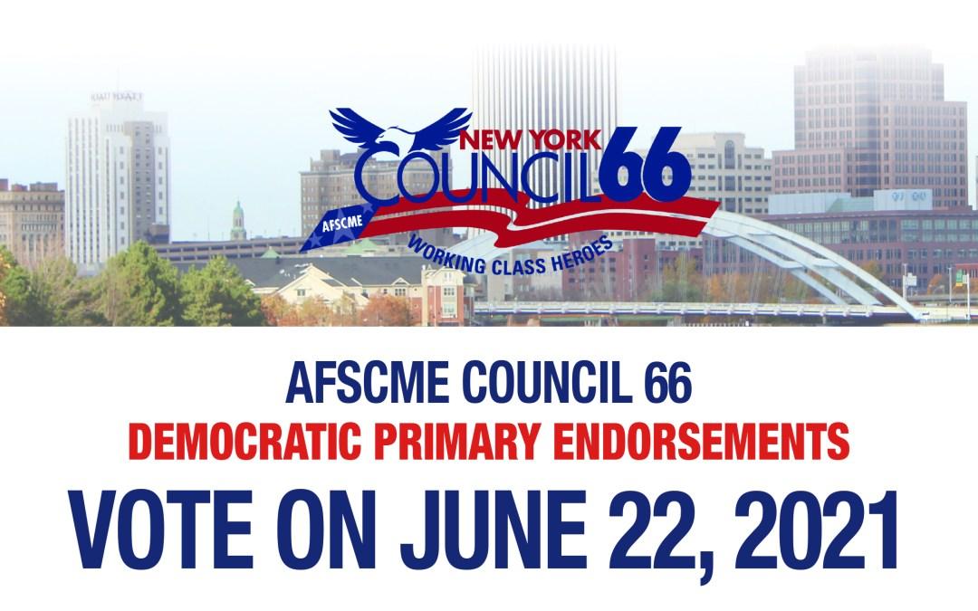 Council 66's Democratic Primary Endorsements – Vote on June 22, 2021